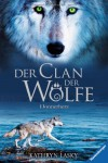 Der Clan der Wölfe 1: Donnerherz - Kathryn Lasky