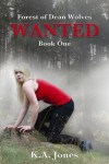 Wanted (Forest of Dean Wolves) - K.A. Jones