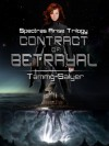 Contract of Betrayal (Spectras Arise Trilogy, #2) - Tammy Salyer
