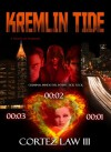 Kremlin Tide (Atlanta X-Men Homicide Unit Case File #2) - Cortez Law III