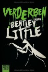 Verderben - Bentley Little, Christina Neuhaus