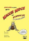 Maggie Midge and My Difficult Life - Rab McPhee