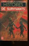 Histoires de survivants - Jacques Goimard, Demètre Ioakimidis, Gérard Klein