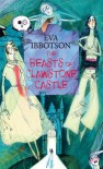 The Beasts of Clawstone Castle - Eva Ibbotson