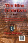The Nine Inheritors: The Extraordinary Odyssey of a Family and Their Ancient Torah Scroll - Claire Datnow