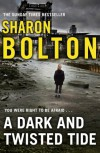 A Dark and Twisted Tide: Lacey Flint Series, Book 4 - Sharon Bolton