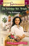 The Notorious Mrs. Wright - Fay Robinson