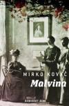 Malvina - Mirko Kovač