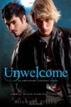 Unwelcome - Michael Griffo