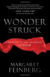 Wonderstruck: Awaken to the Nearness of God - Margaret Feinberg
