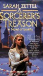 A Sorcerer's Treason - Sarah Zettel
