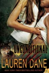 Unconditional (Cascadia Wolves) - Lauren Dane