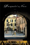 Pasquale's Nose: Idle Days in an Italian Town - Michael Rips