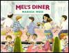 Mel's Diner - Marissa Moss