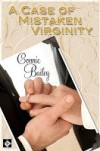 A Case of Mistaken Virginity (To Have And To Hold) - Connie Bailey