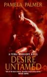 Desire Untamed  - Pamela Palmer