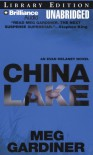 China Lake (Evan Delaney #1) - Meg Gardiner, Tanya Eby