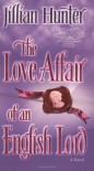 The Love Affair of an English Lord: A Novel - Jillian Hunter