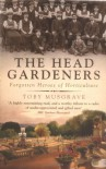 The Head Gardeners - Toby Musgrave