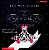 Der Nachtzirkus - Erin Morgenstern, Matthias Brandt