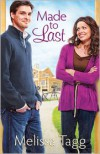 Made to Last - Melissa Tagg