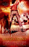 The Problem with Promises - Leigh Evans