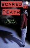 Scared to Death - Norah McClintock