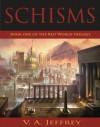 Schisms  - V.A. Jeffrey