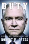 Duty: Memoirs of a Secretary at War - Robert M. Gates