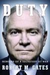 Duty: Memoirs of a Secretary at War - Robert M. Gates