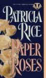 Paper Roses - Patricia Rice