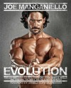 Evolution: The Cutting Edge Guide to Breaking Down Mental Walls and Building the Body You've Always Wanted - Joe Manganiello