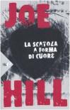 La scatola a forma di cuore - Joe Hill, Matteo Curtoni, Maura Parolini