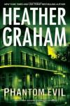 Phantom Evil (Krewe of Hunters, Book 1) - Heather Graham