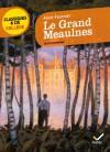 Le Grand Meaulnes - Alain-Fournier;Hélène Ricard