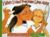 I Wish I Had Freckles Like Abb (I Wish (Raven Tree Press)) - Deborah Hembrook;Kathry Helig