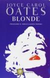 Blonde - Joyce Carol Oates, Sergio Claudio Perroni