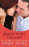 Signed, Sealed, Delivered - Sandy James