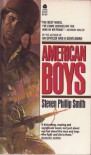 American Boys - Steven Phillip Smith