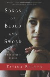 Songs of Blood and Sword: A Daughter's Memoir - Fatima Bhutto