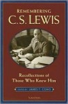 Remembering C. S. Lewis: Recollections of Those Who Knew Him - James T. Como