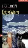 KatzenWinter, Sonderausgabe - Wolfgang Hohlbein;Heike Hohlbein