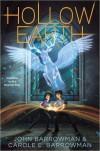 Hollow Earth (Hollow Earth, #1) - John Barrowman,  Carole E. Barrowman
