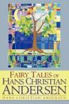 Fairy Tales of Hans Christian Andersen - Hans Christian Andersen