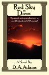 Red Sky at Dawn - D.A. Adams