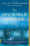 The Invisible Bridge (Vintage Contemporaries) - Julie Orringer