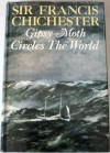 Gypsy Moth Circles The World - Francis Chichester
