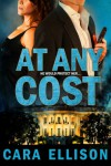 At Any Cost - Cara Ellison
