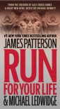 Run for Your Life - James Patterson,  'Michael Ledwidge'