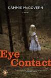 Eye Contact - Cammie McGovern